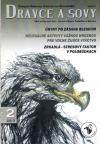 Dravce a sovy  2013/2